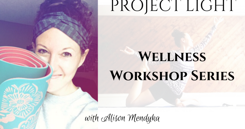 Project Light Wellness Workshop Series